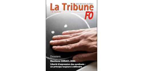 La Tribune FO - Décembre 2020 (N°385)